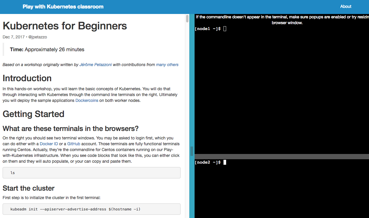 Introducing play with kubernetes docker blog like the play with docker classroom well be curating contributions of additional labs from the community so give kubernetes in your browser a try m4hsunfo